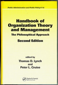 Handbook of organization theory and management the philosophical